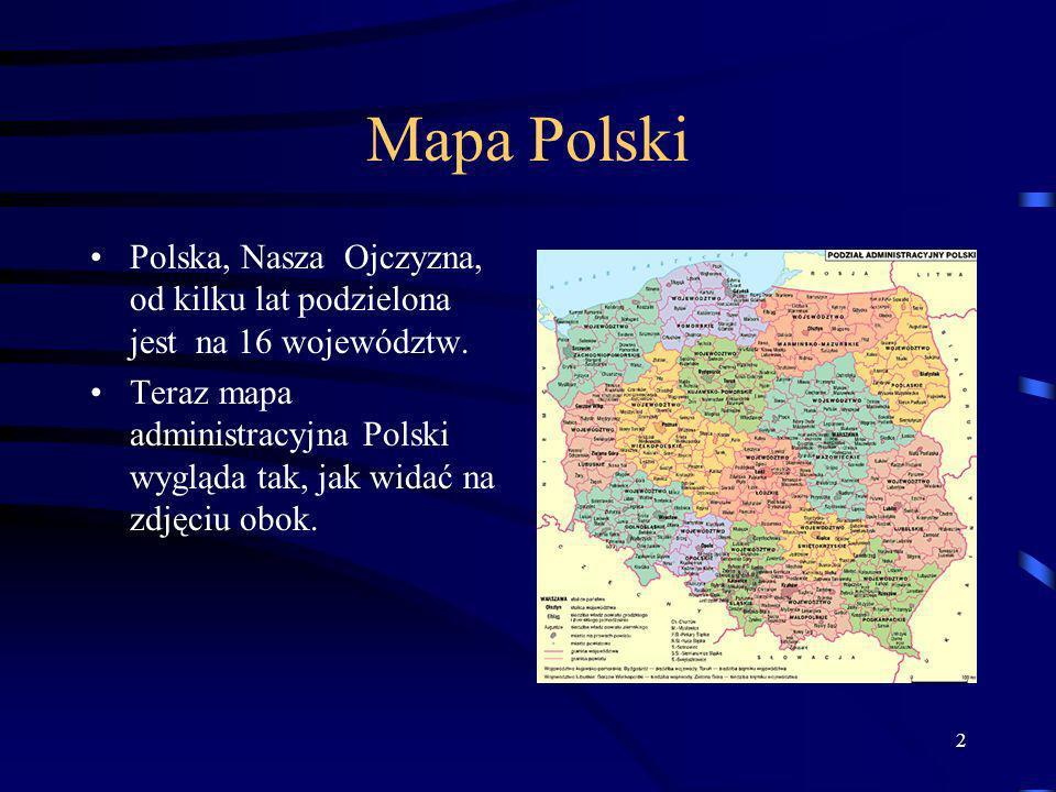Mapa Polski Polska, Nasza Ojczyzna, od kilku lat podzielona jest na 16 województw.