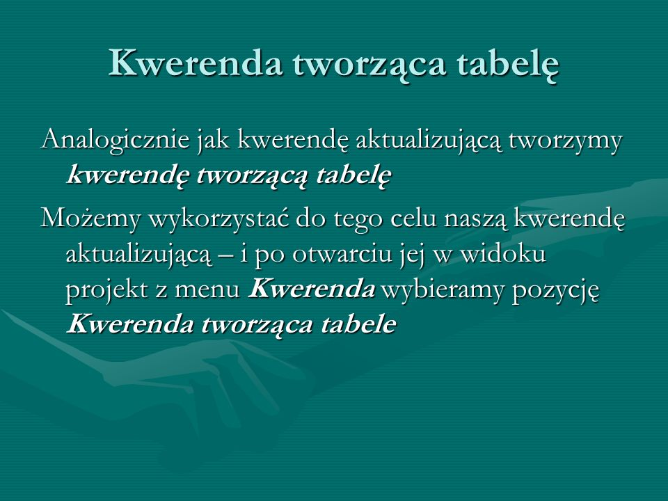 Kwerenda tworząca tabelę