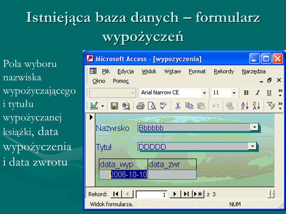Istniejąca baza danych – formularz wypożyczeń