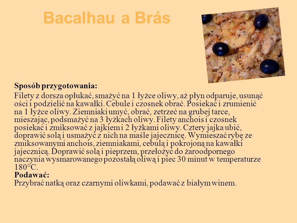 Bacalhau a Brás Sposób przygotowania: