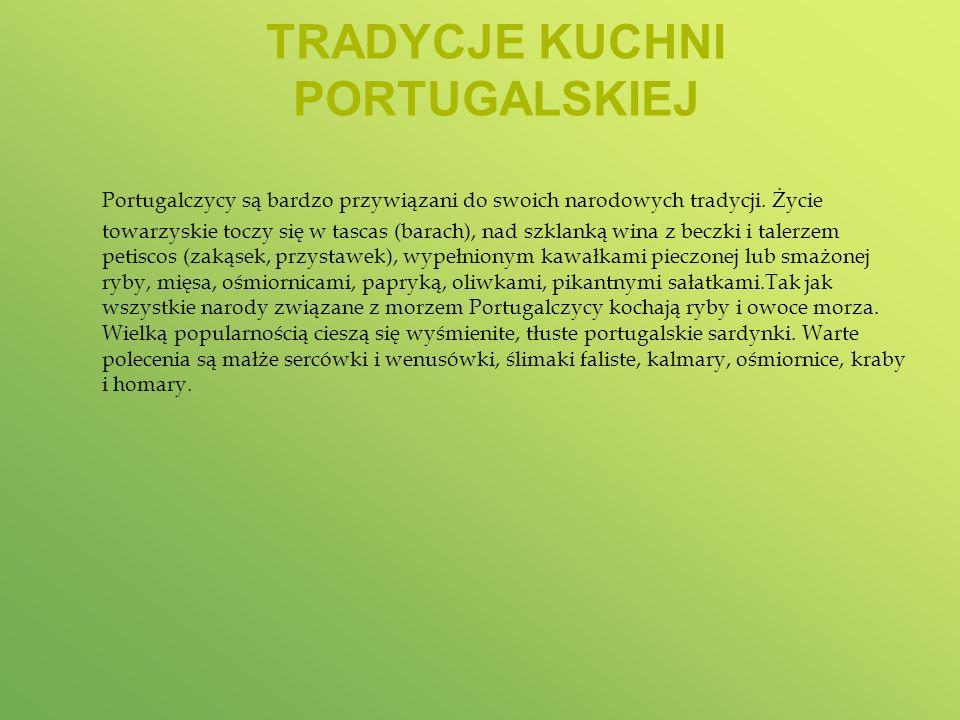 TRADYCJE KUCHNI PORTUGALSKIEJ