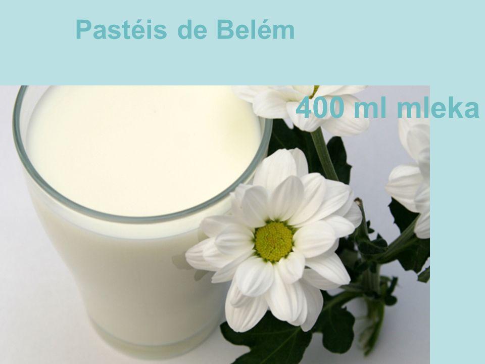 Pastéis de Belém 400 ml mleka