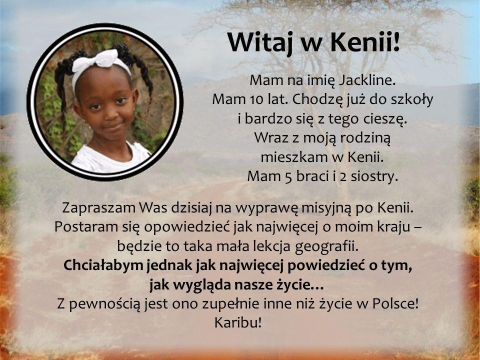 Witaj w Kenii! Mam na imię Jackline.