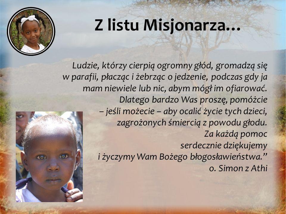 Z listu Misjonarza…