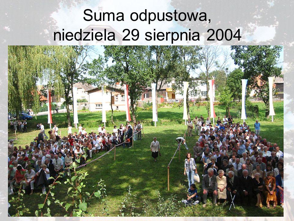 Suma odpustowa, niedziela 29 sierpnia 2004