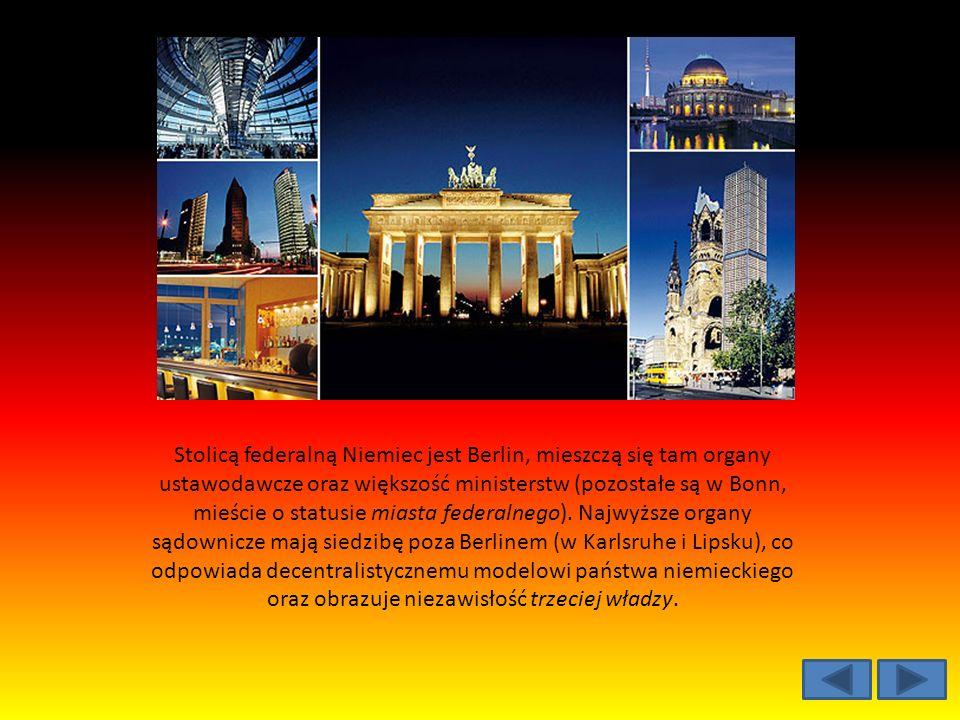 Stolicą federalną Niemiec jest Berlin, mieszczą się tam organy ustawodawcze oraz większość ministerstw (pozostałe są w Bonn, mieście o statusie miasta federalnego).