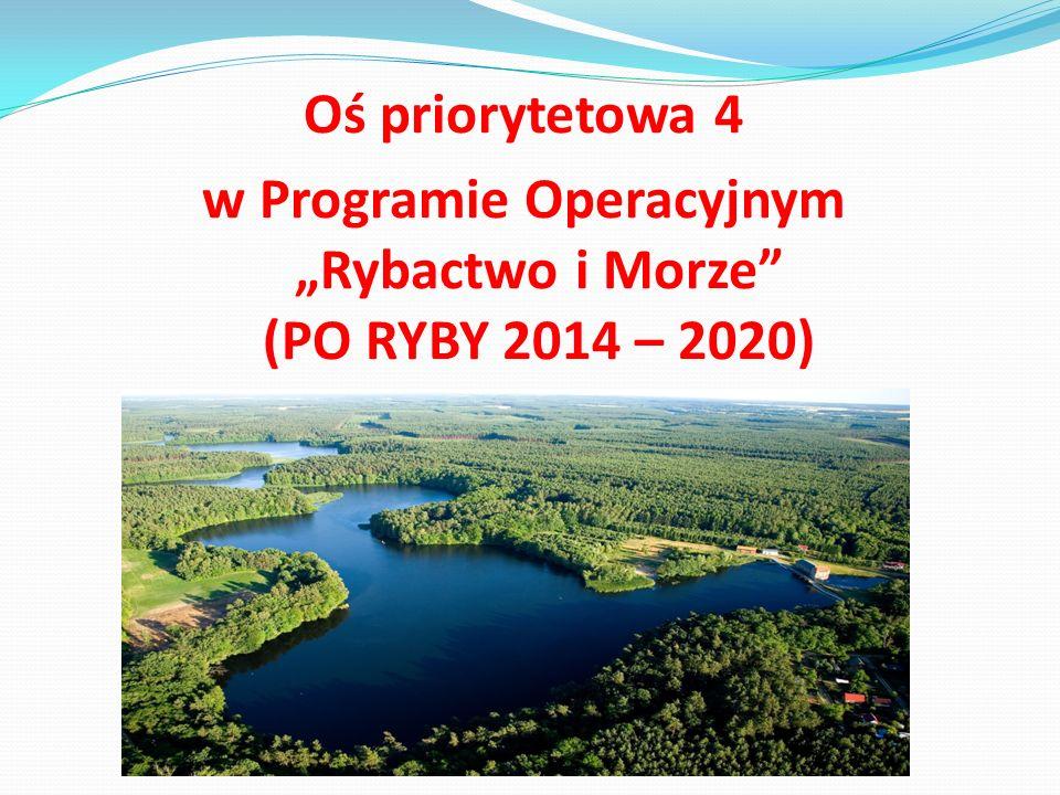 """w Programie Operacyjnym """"Rybactwo i Morze (PO RYBY 2014 – 2020)"""