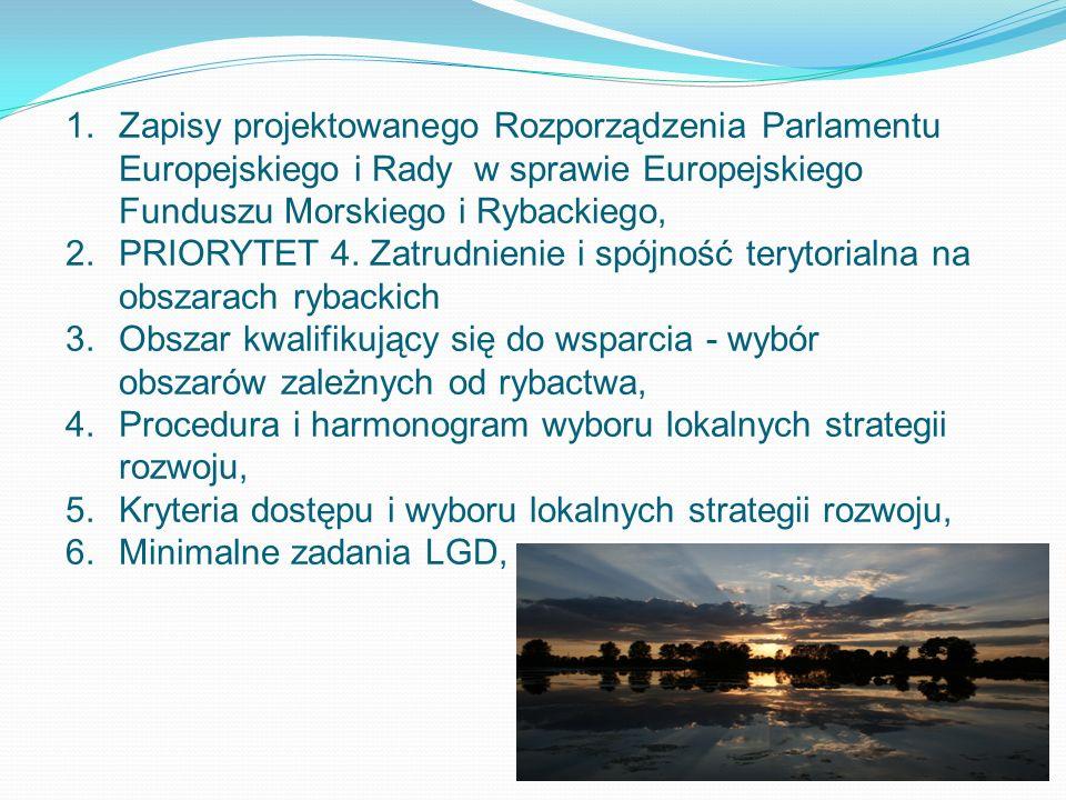 Zapisy projektowanego Rozporządzenia Parlamentu Europejskiego i Rady w sprawie Europejskiego Funduszu Morskiego i Rybackiego,