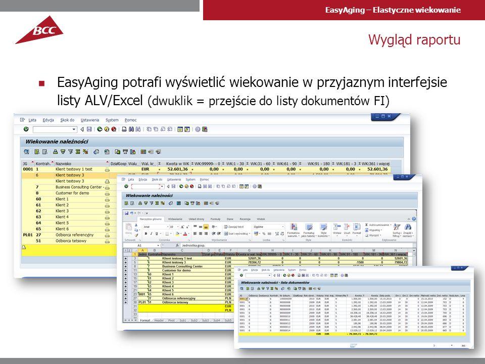 Wygląd raportu EasyAging potrafi wyświetlić wiekowanie w przyjaznym interfejsie listy ALV/Excel (dwuklik = przejście do listy dokumentów FI)