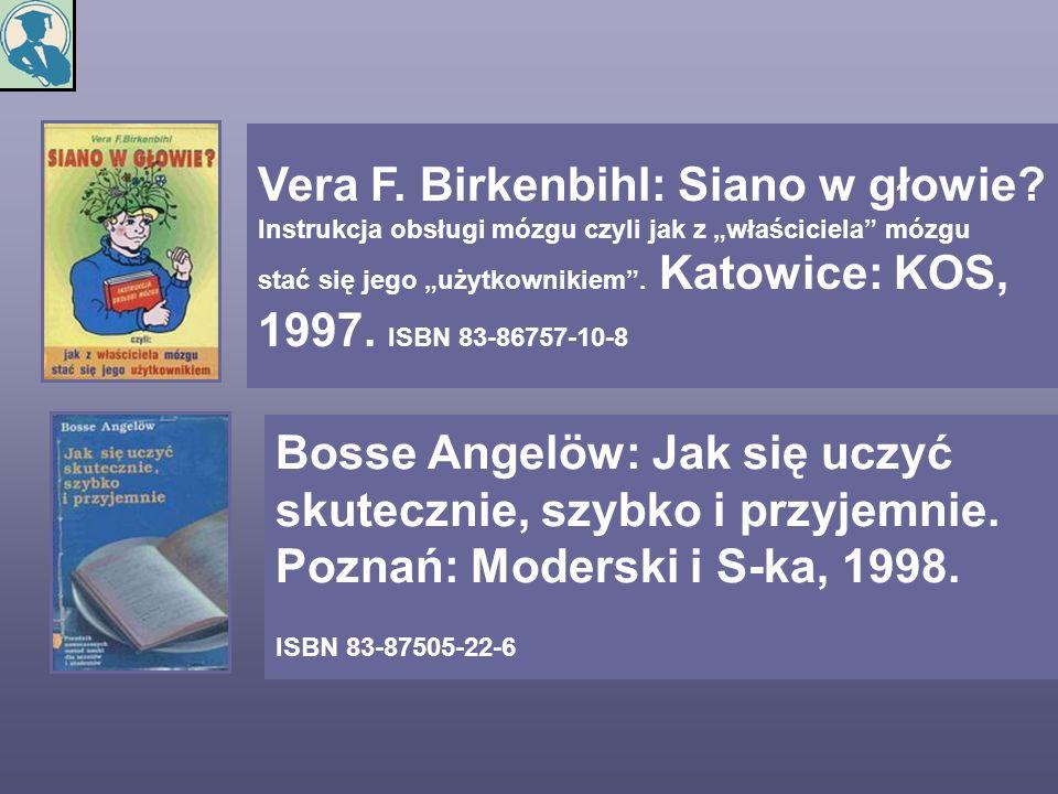 Vera F. Birkenbihl: Siano w głowie