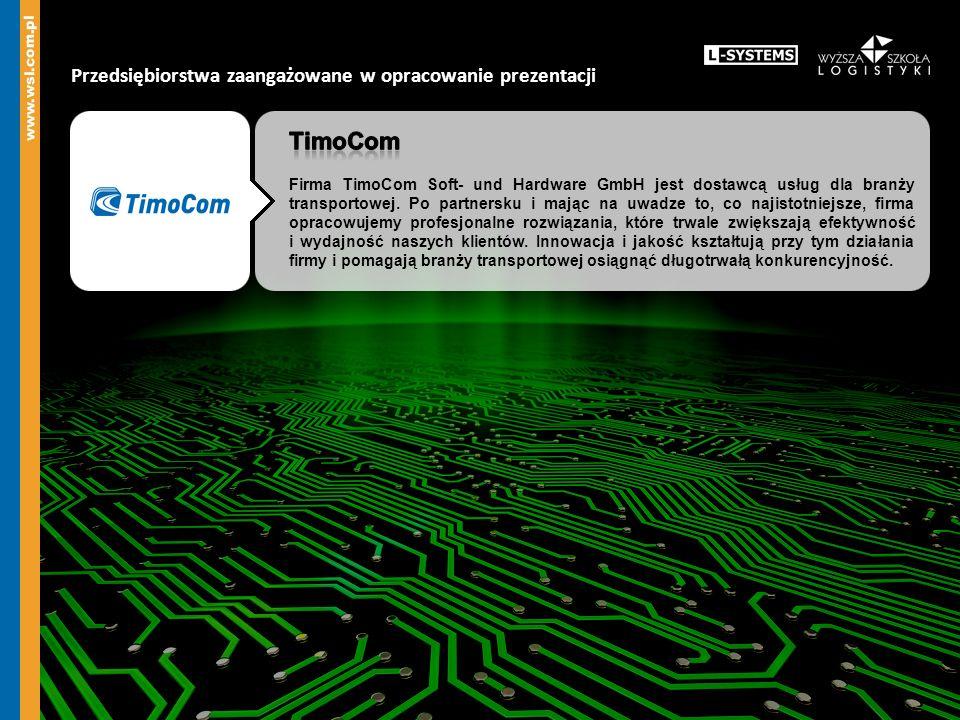 TimoCom Przedsiębiorstwa zaangażowane w opracowanie prezentacji