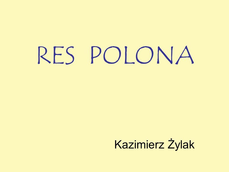 RES POLONA Kazimierz Żylak