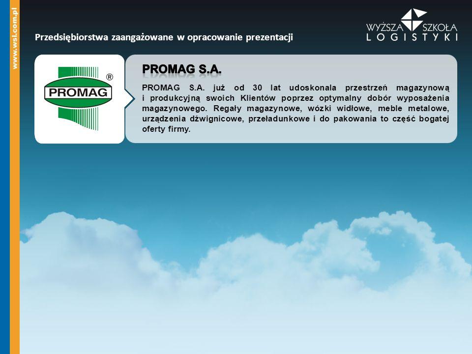 Promag s.a. Przedsiębiorstwa zaangażowane w opracowanie prezentacji