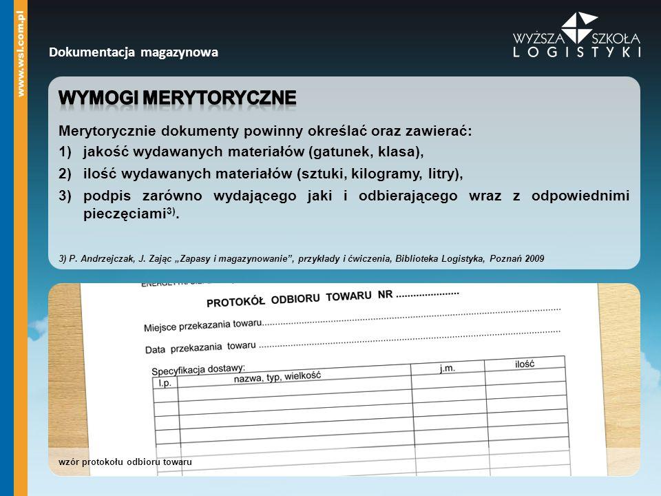 Wymogi merytoryczne Dokumentacja magazynowa