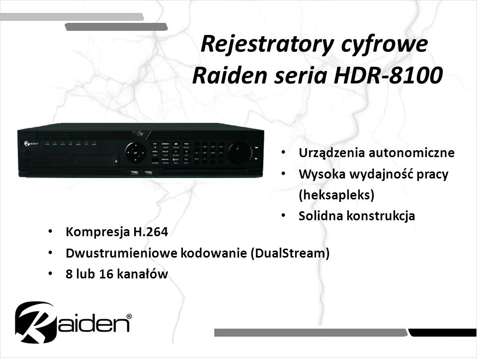 Rejestratory cyfrowe Raiden seria HDR-8100