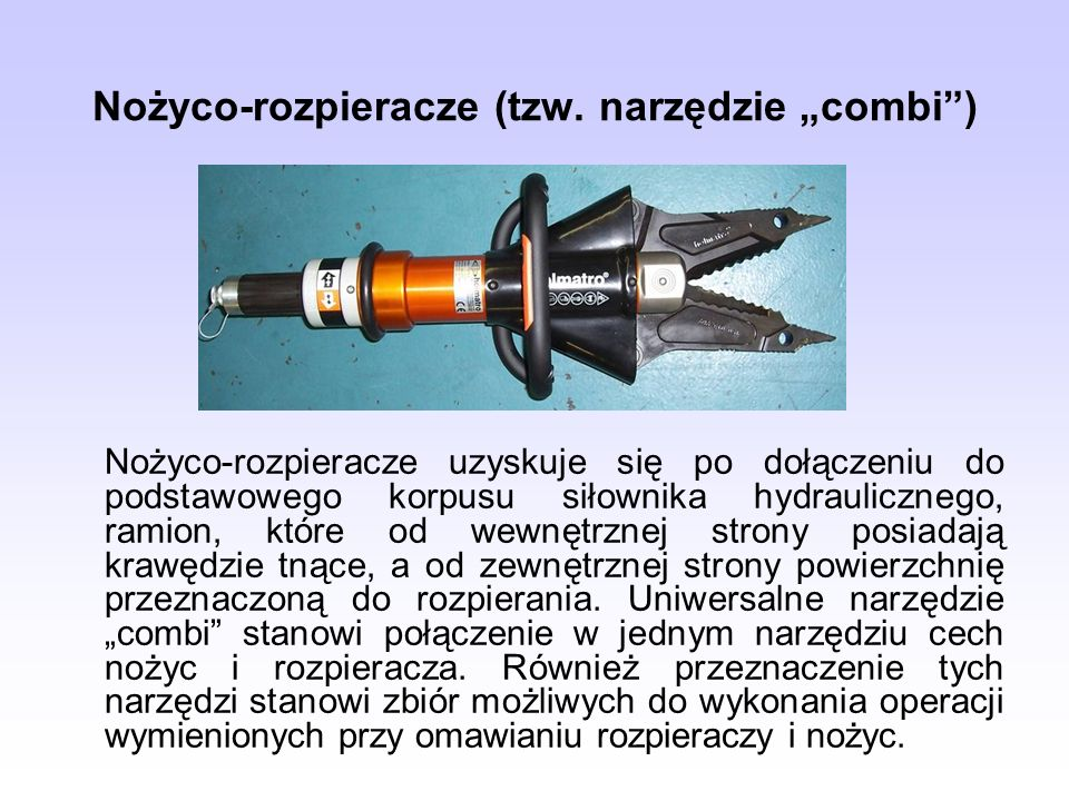 """Nożyco-rozpieracze (tzw. narzędzie """"combi )"""