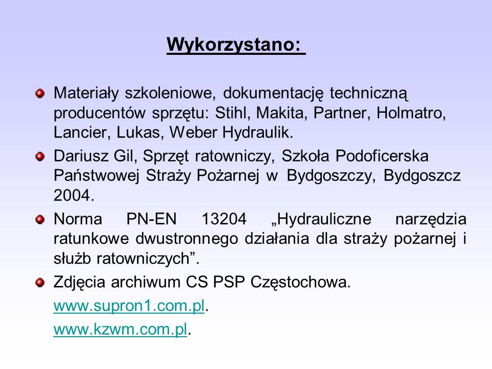 Wykorzystano: Materiały szkoleniowe, dokumentację techniczną producentów sprzętu: Stihl, Makita, Partner, Holmatro, Lancier, Lukas, Weber Hydraulik.