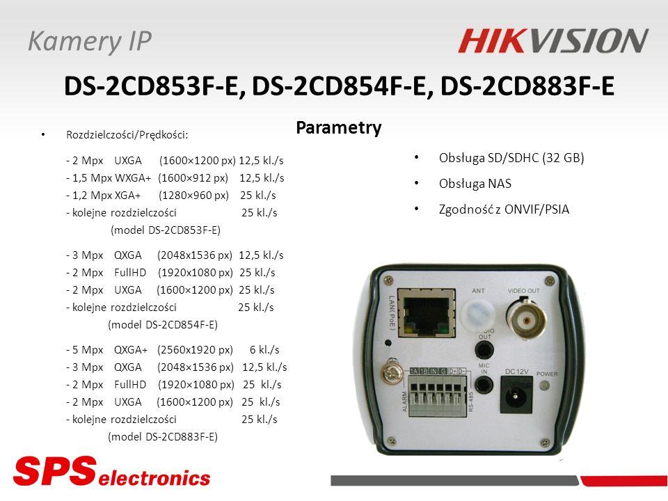 DS-2CD853F-E, DS-2CD854F-E, DS-2CD883F-E Parametry