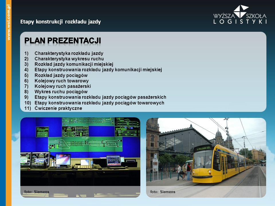 Plan prezentacji Etapy konstrukcji rozkładu jazdy