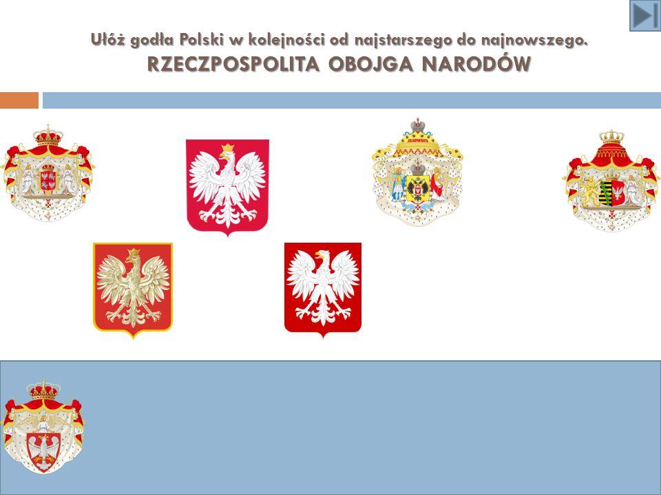 Ułóż godła Polski w kolejności od najstarszego do najnowszego