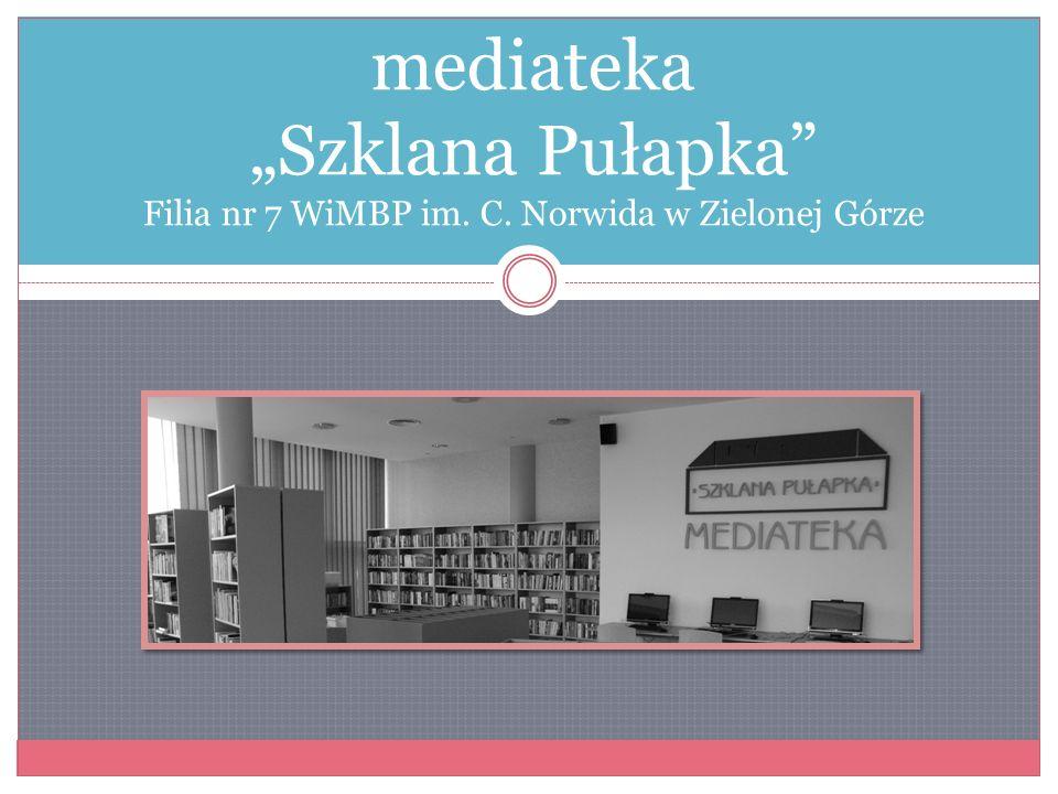 "mediateka ""Szklana Pułapka Filia nr 7 WiMBP im. C"