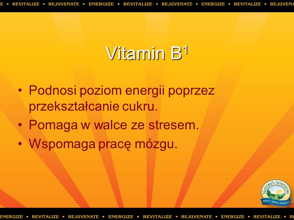 Vitamin B1 Podnosi poziom energii poprzez przekształcanie cukru.