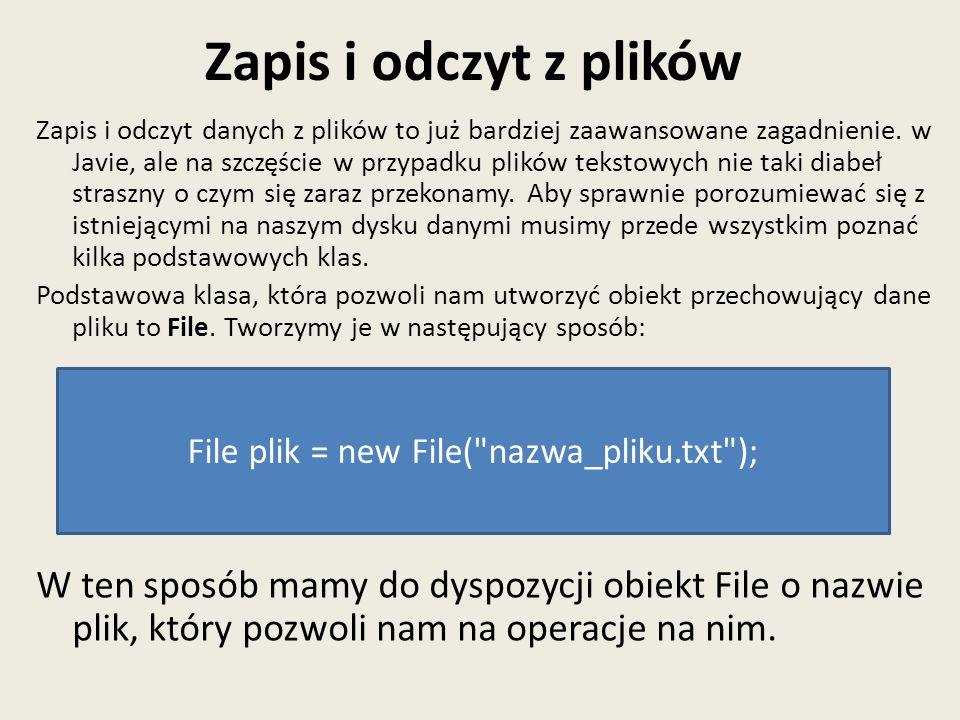 File plik = new File( nazwa_pliku.txt );