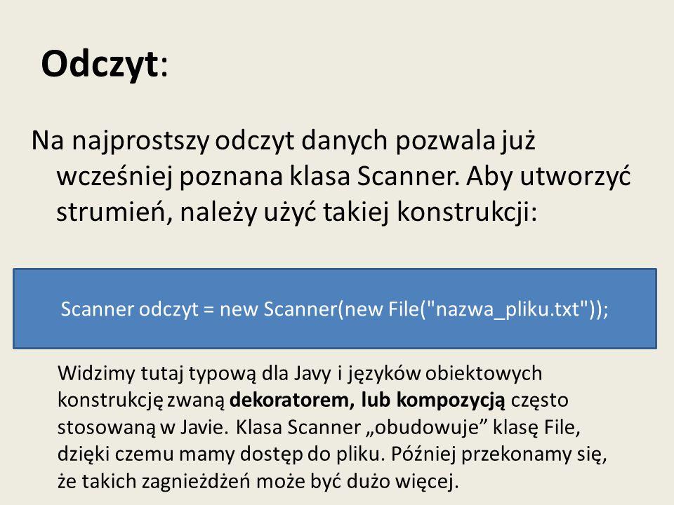 Scanner odczyt = new Scanner(new File( nazwa_pliku.txt ));