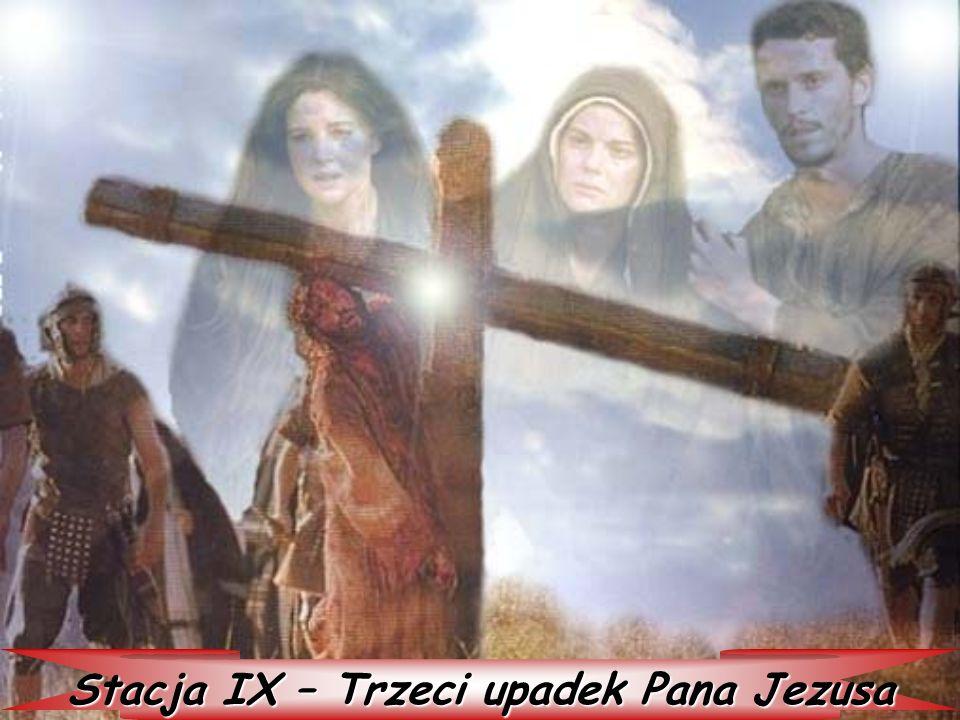 Stacja IX – Trzeci upadek Pana Jezusa