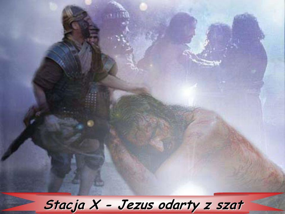 Stacja X - Jezus odarty z szat
