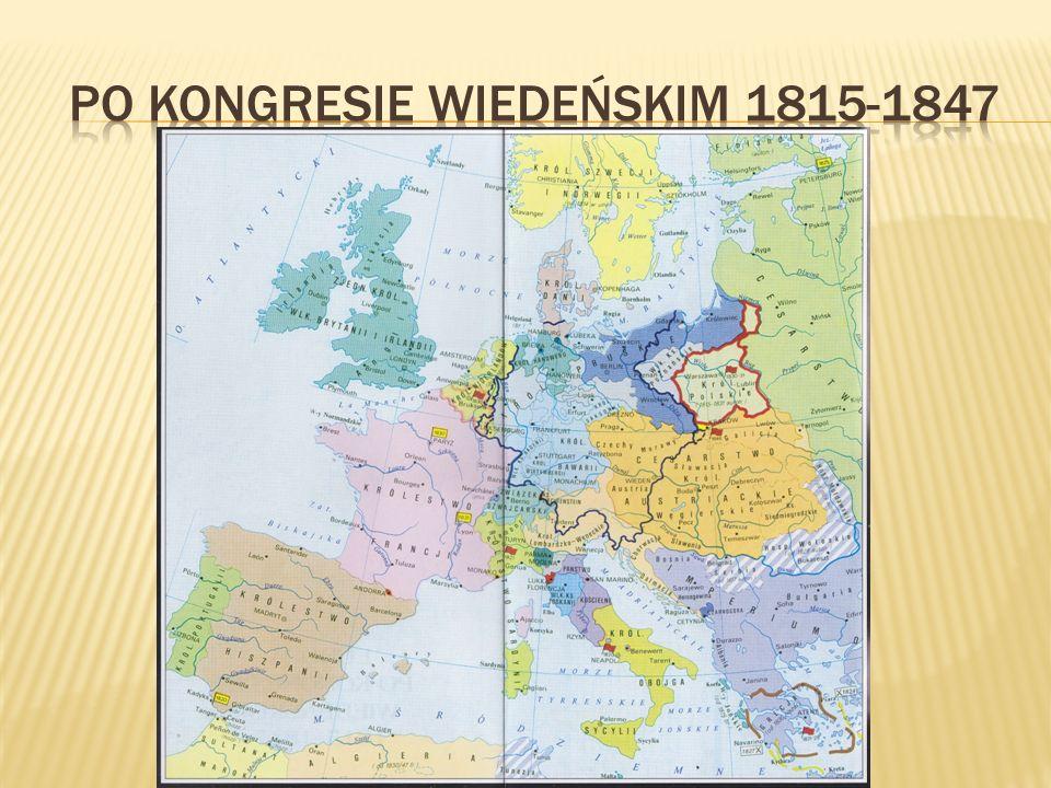 Po Kongresie Wiedeńskim 1815-1847