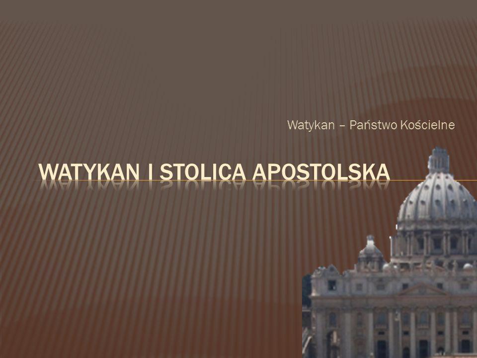 Watykan I Stolica Apostolska