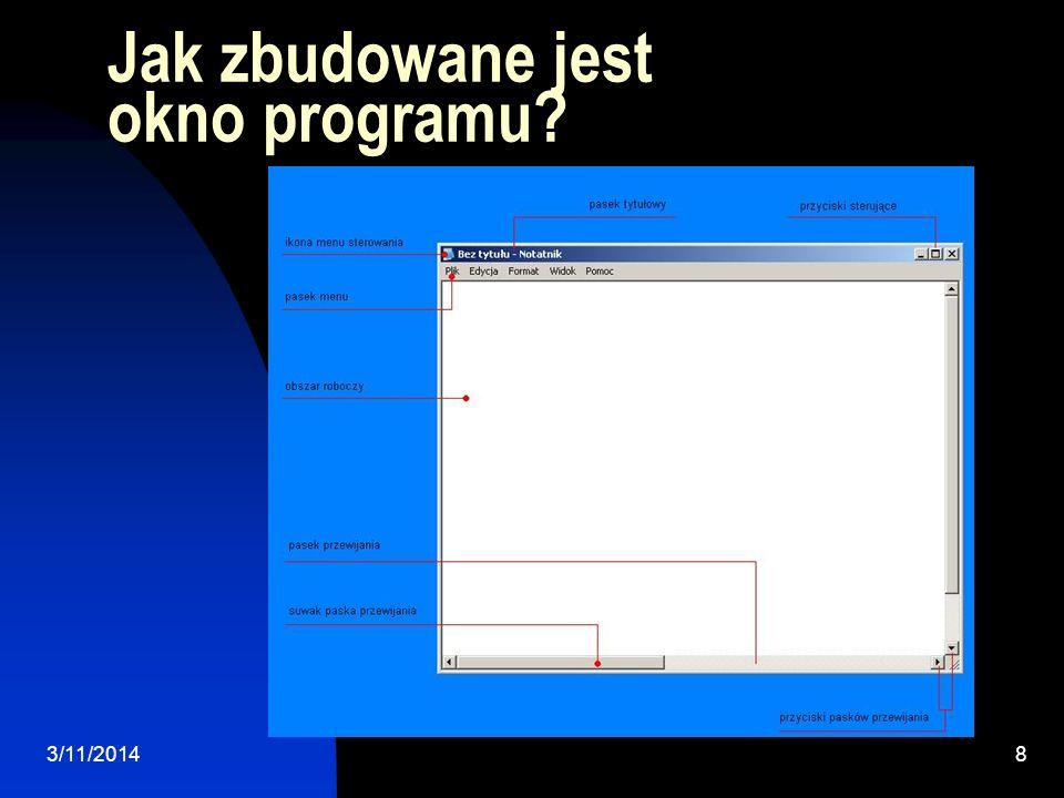 Jak zbudowane jest okno programu