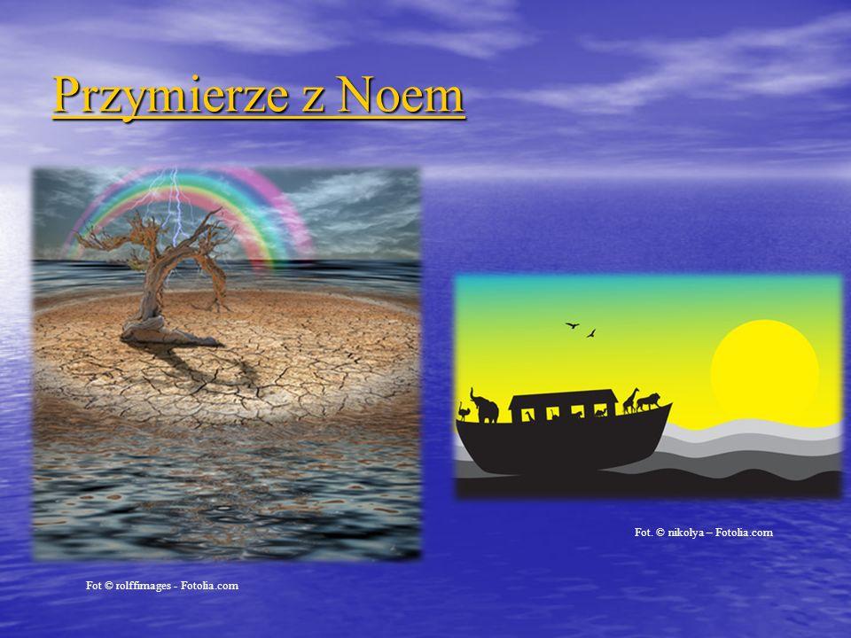 Przymierze z Noem Fot. © nikolya – Fotolia.com