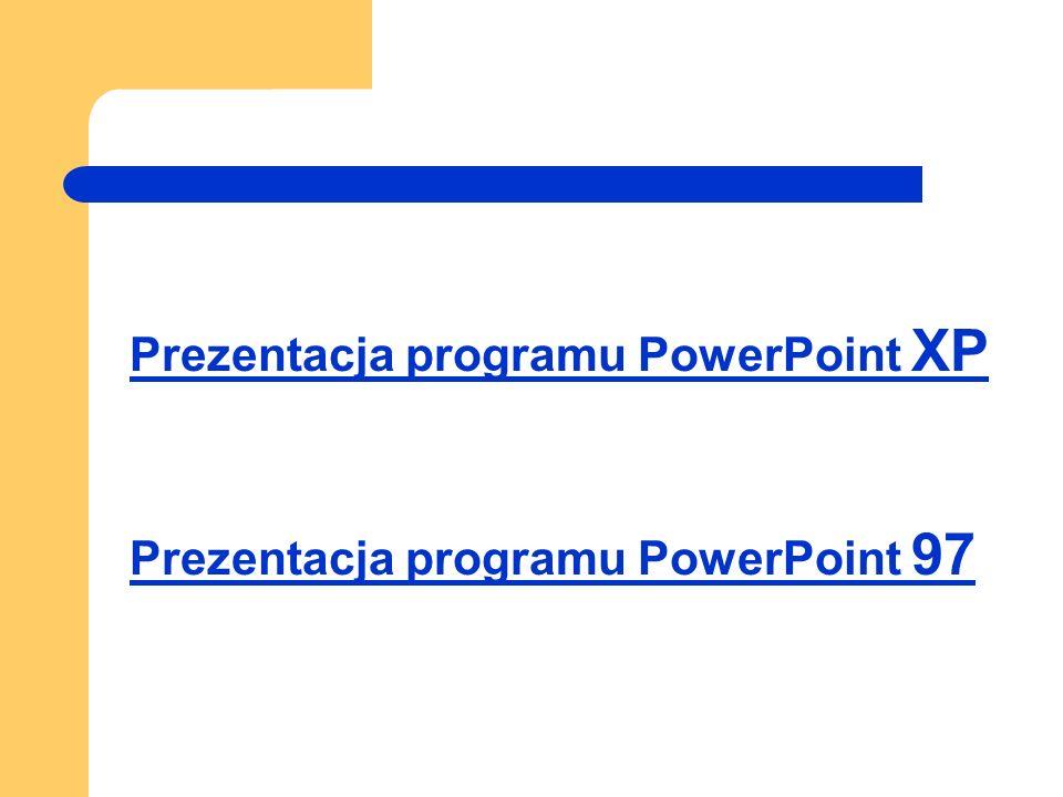 Prezentacja programu PowerPoint XP