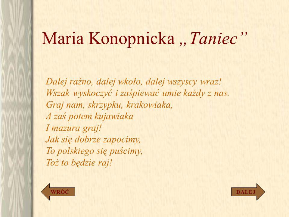 """Maria Konopnicka """"Taniec"""