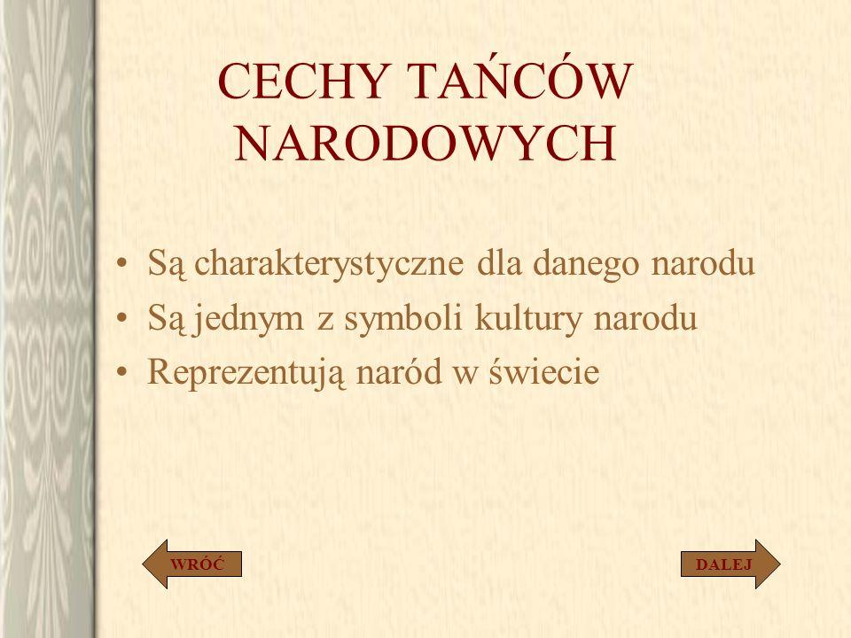 CECHY TAŃCÓW NARODOWYCH