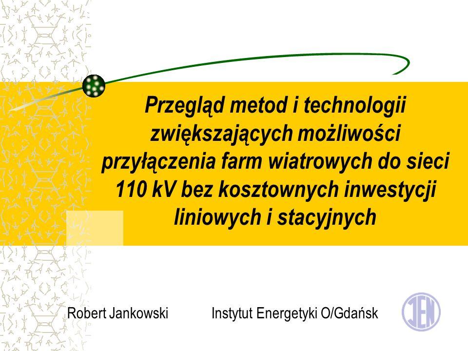 Robert Jankowski Instytut Energetyki O/Gdańsk