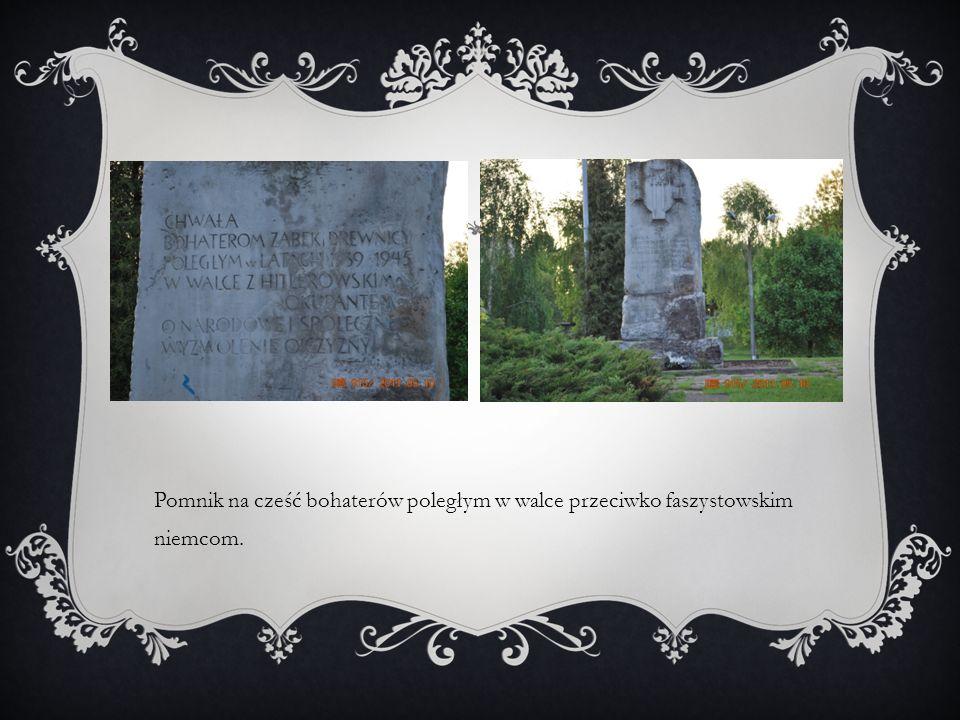 Pomnik na cześć bohaterów poległym w walce przeciwko faszystowskim niemcom.