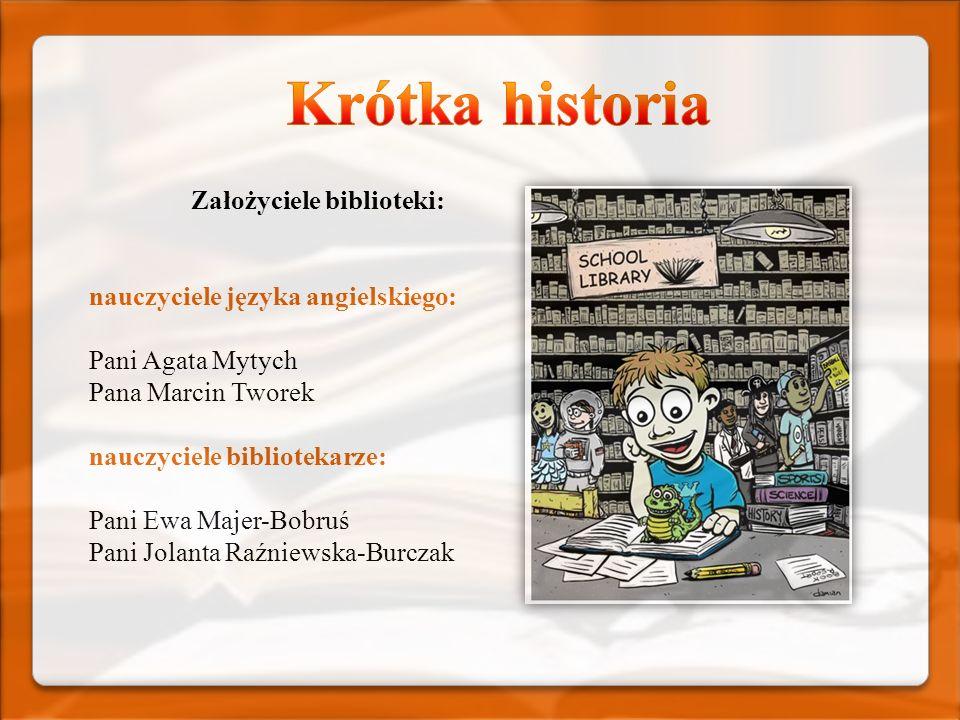 Założyciele biblioteki: