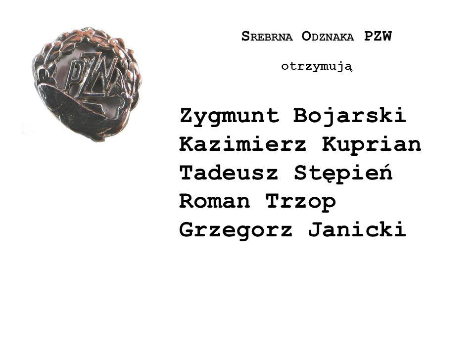 Zygmunt Bojarski Kazimierz Kuprian Tadeusz Stępień Roman Trzop