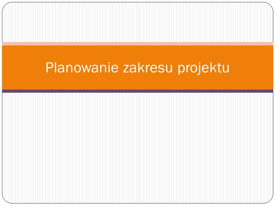 Planowanie zakresu projektu