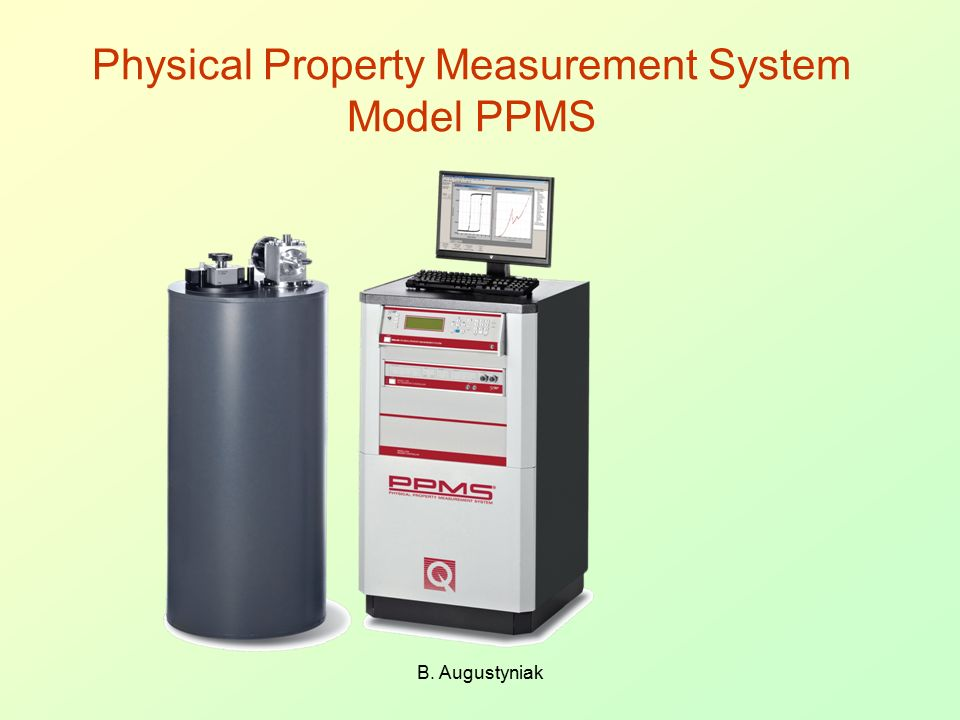 Physical Property Measurement System Model PPMS