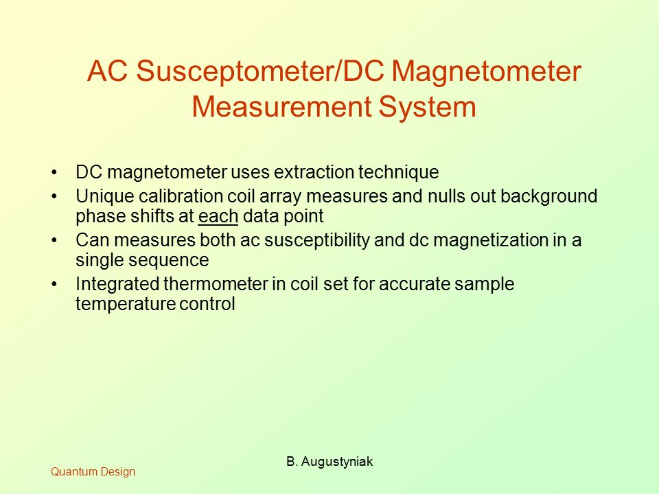 AC Susceptometer/DC Magnetometer Measurement System