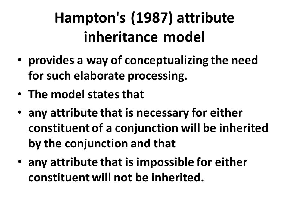 Hampton s (1987) attribute inheritance model