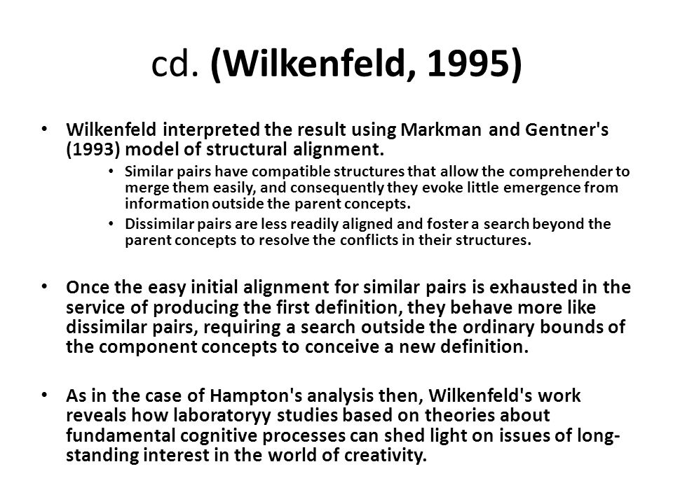 cd. (Wilkenfeld, 1995) Wilkenfeld interpreted the result using Markman and Gentner s (1993) model of struc­tural alignment.