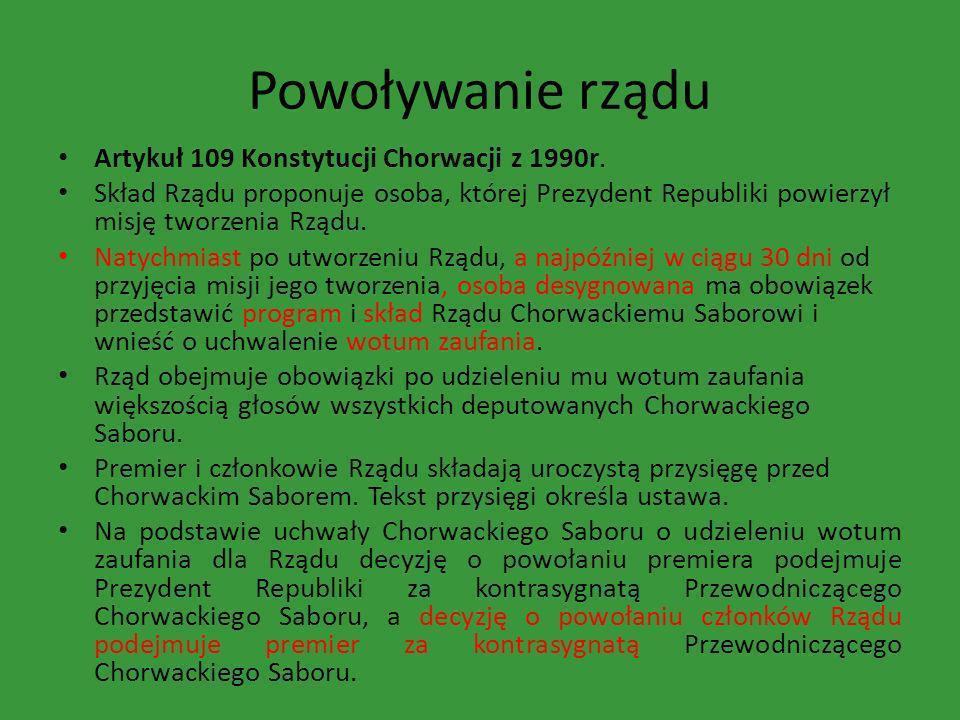 Powoływanie rządu Artykuł 109 Konstytucji Chorwacji z 1990r.