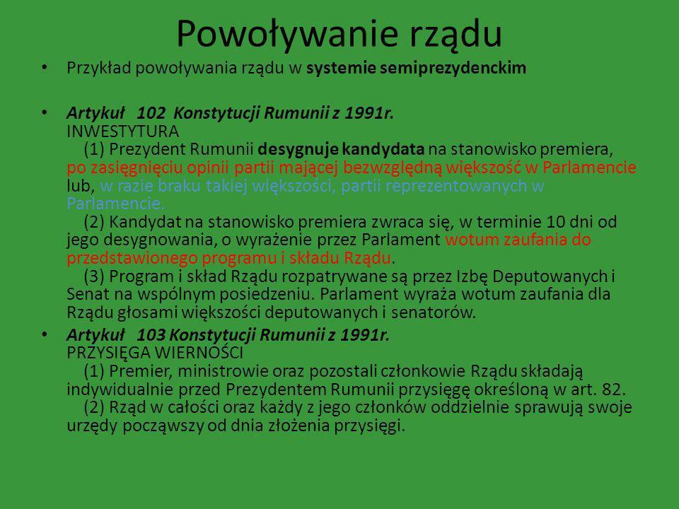 Powoływanie rządu Przykład powoływania rządu w systemie semiprezydenckim.