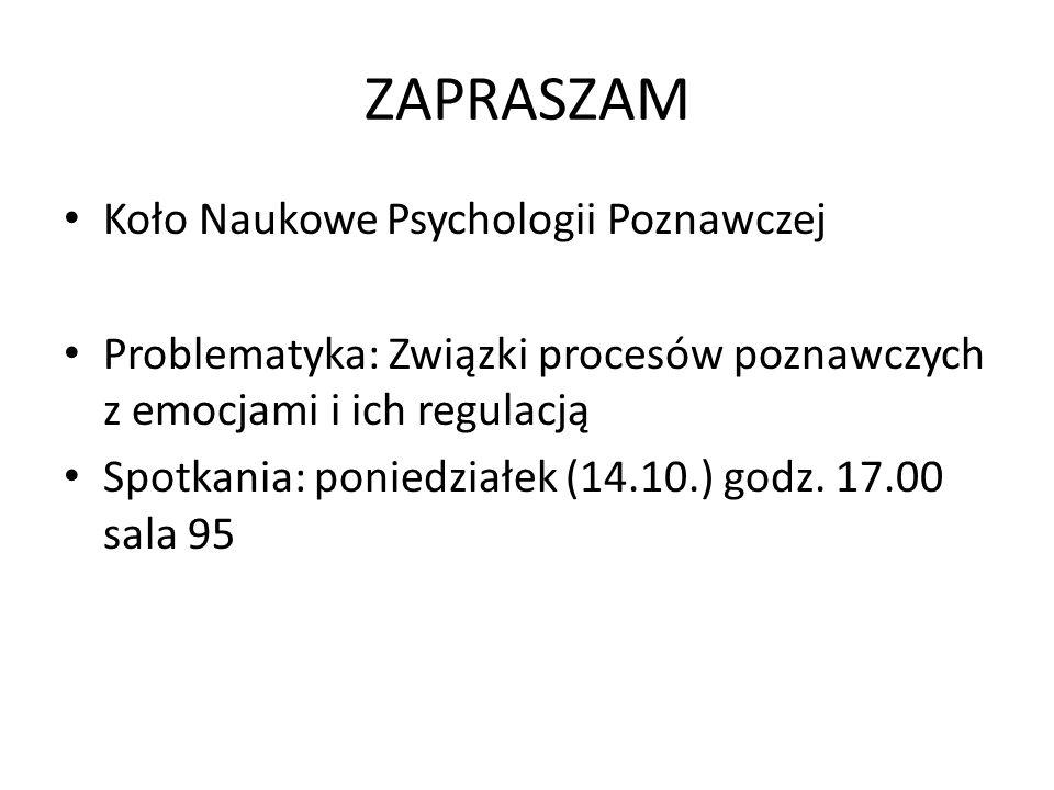 ZAPRASZAM Koło Naukowe Psychologii Poznawczej