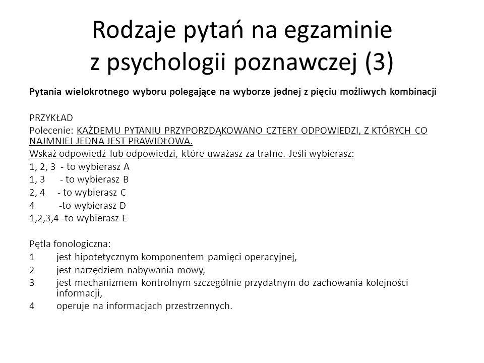 Rodzaje pytań na egzaminie z psychologii poznawczej (3)